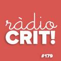 CRIT! Ràdio #179 [2021-03-03]