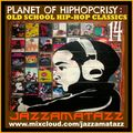 PLANET OF HIP-HOPCRISY 14= Mos Def, Pharcyde, MC Lyte, Nas, DOC, Showbiz & AG, Gang Starr, OC, Stezo