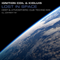 Lost In Space | Atmospheric Dub Techno Mix | Ignition Coil & Kidluis Tracks
