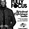 Fully Focus Presents Afrobeat Experience Radio EP3