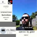 INTERNATIONAL RADIOSHOW Climax RDoldan Special Dj Guest Dj Baloo #CRD011