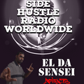 Side Hustle Radio Worldwide 5-11-21 (El Da Sensei)