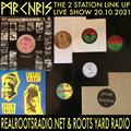 2 Station Link Up Live Show 20/10/2021 Real Roots Radio & Roots Yard Radio Studio