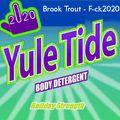 2020/12/27 Brook Trout - F#@k2020