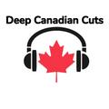 Deep Canadian Cuts