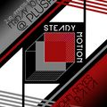 DJ Data Live at Steady Motion 2 year Anniversary - Plush ATX