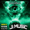 It's Time To Psychedelic #0026 by JI MUSIC [142 - 145 - 140 BPM}