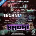 NAOMI LIVE - TECHNO PULSE XTRA #46