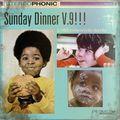 DJ J-Finesse Presents...Sunday Dinner V.9 (Mom's Good Home Cooking Edition)!!!
