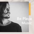 Be Playa Music Series by @martinluciuk