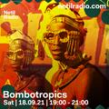 Bombotropics - 18th September 2021