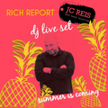 RICH REPORT JC REIS DJ LIVE SET