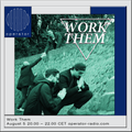 Work Them - 5th August 2017