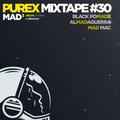 PUREX MIXTAPE #30 | MAD³