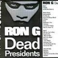 Ron G - Dead Presidents Pt 1 (1996) (Better Quality)