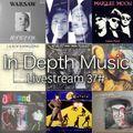 In Depth Music Livestream 37# (08-12-2020)