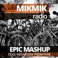 Mikmik Radio Epic Mashup Feb 20