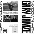 Mixdown w/Gary Jamze 8/13/21- Rain Radio SolidSession Mix, Artist Access Area w/Jake Tomas & Paul HG