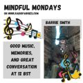Mindful Monday with the brilliant Barrie Smith! ALAN! 3 May 2021