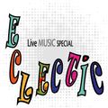 ECLECTIC - with Hannah Clive and LAVA