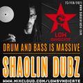SHAOLIN DUBZ @ Drum And Bass is Massive (Bakala Radio)_23/feb/2021
