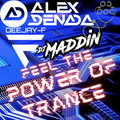 Feel the Power of Trance (The Trance Tuesday Special) feat. Alex Denada