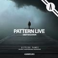 Pattern Live [aka Alfredo Ramos] - Deep Isolation [May 2020]