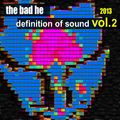 Definition of Sound - The Bad He @ U:CON Music - Clubmix Vol 2/5 - Aug. 2013