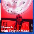 Brunch with Tayylor Made  - 29.03.19 - FOUNDATION FM