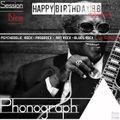 Phonograph • Session Nine - Happy Birthday BB King