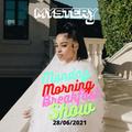 Monday Morning Breakfast Show 22 - @DJMYSTERYJ Radio