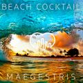 BEACH COCKTAIL 3 - presented by MAEGESTRIS
