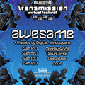 awesame Live on the Subciety Transmission Virtual Fest [420 Sunrise Set]