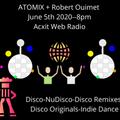 ATOMIX + Robert Ouimet June 5 2020 Acxit Web Radio