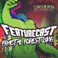 Featurecast - Fractal Forest Mix (Shambhala)
