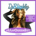 @DJBlighty - #IAmQueenBey (The Sound Of Beyonce)