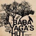 Baba Yaga's Hut - 30th October 2015