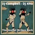 The Soulful Strikes Back - DJ Campbell & Dj Khu