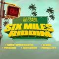 Six Miles Riddim (dj frass records 2021) Mixed By SELEKTAH MELLOJAH FANATIC OF RIDDIM