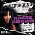 MR WISKIN presents THE UNDERGROUND SERIES #4 with ANGIE BROWN - EXT RADIO - 15/2/21