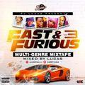Fast X Furious Multi Genre Mixtape 3