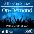 The 9pm Show on ECA Radio - Tuesday 31st August 2021 Show