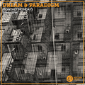 Dream and Paradigm w/ Outerzone 18th October 2021