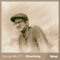 Discogs Mix 077 - Silverlining