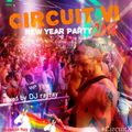 CIRCUIT VI (2017) New Year Party