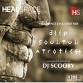 Dj Scooby - Deep, Soulful, Afrotech - HeadSpace Exclusive Mix