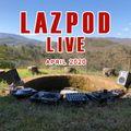 LAZPOD LIVE APRIL 2020