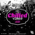 Chilled Vibes.007 // R&B, Hip Hop & Slowjamz // Instagram: @djblighty