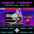 ~CHAOS FORMAT~ #1 - Fundraising Show (#SaveTheSuite2)