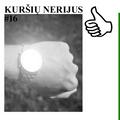 KURŠIŲ NERIJUS #16